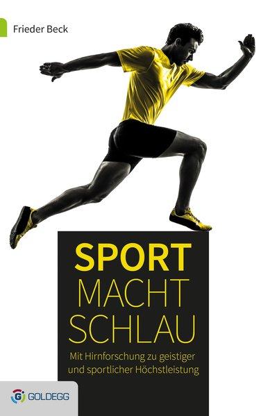 Sport macht schlau als Buch von Frieder Beck