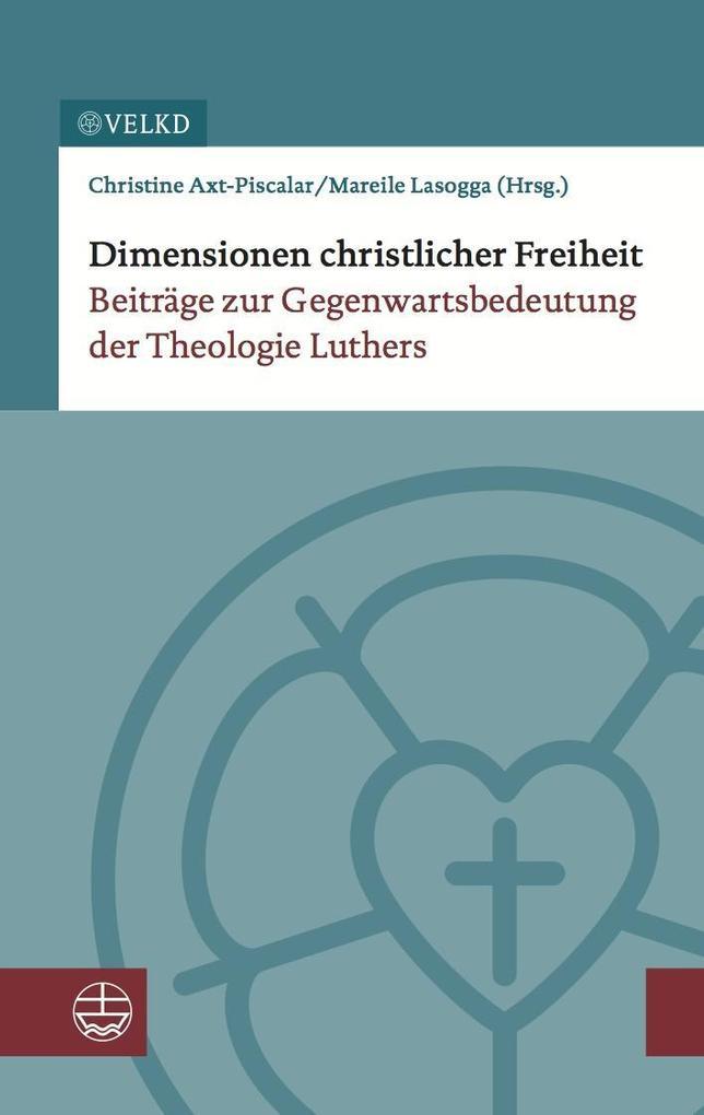 Dimensionen christlicher Freiheit als Buch von
