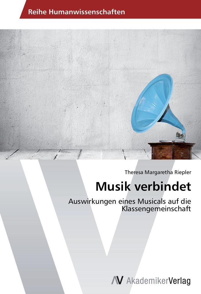 Musik verbindet als Buch von Theresa Margaretha...