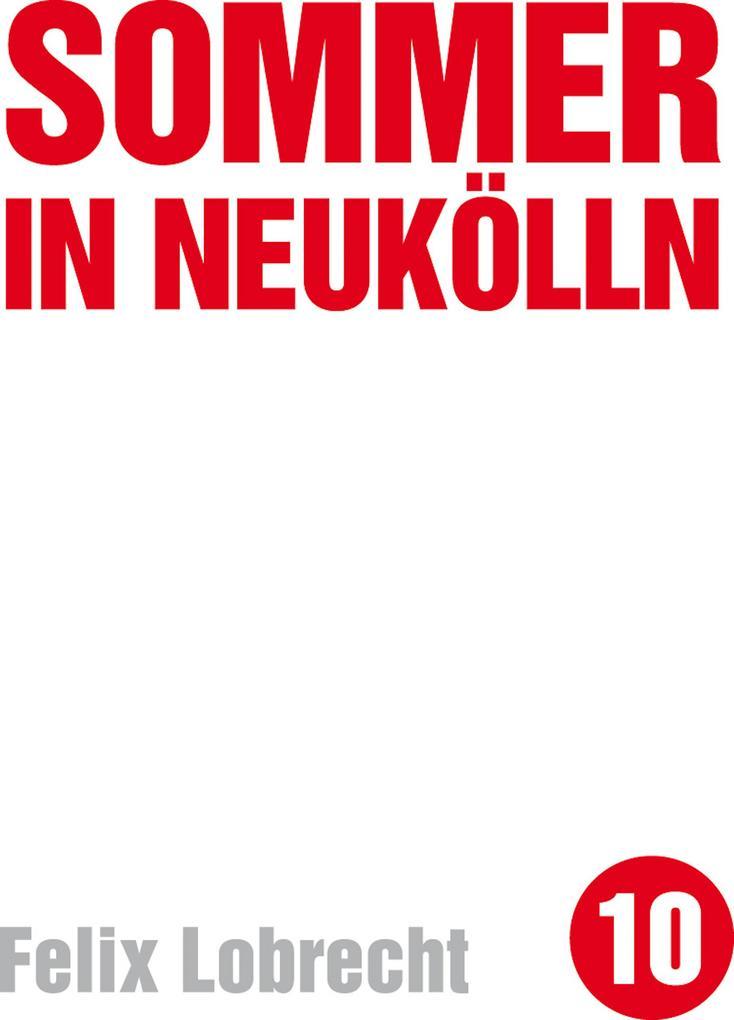 Sommer in Neukölln als eBook Download von Felix...