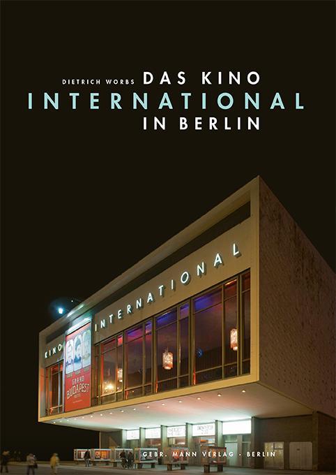 Das Kino »International« in Berlin als Buch von...