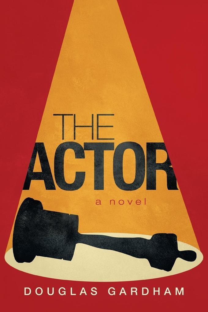 The Actor als Buch von Douglas Gardham