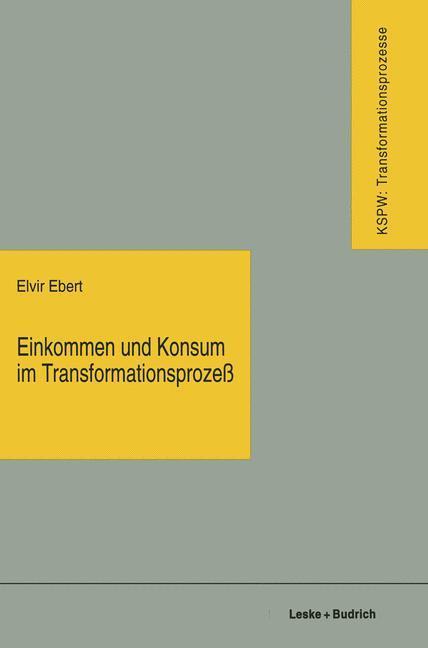 Einkommen und Konsum im Transformationsprozeß a...
