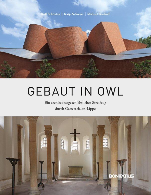 Gebaut in OWL als Buch von Rolf Schönlau, Katja...