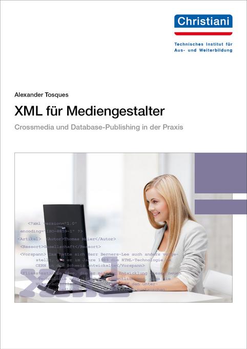 XML für Mediengestalter als Taschenbuch von Ale...