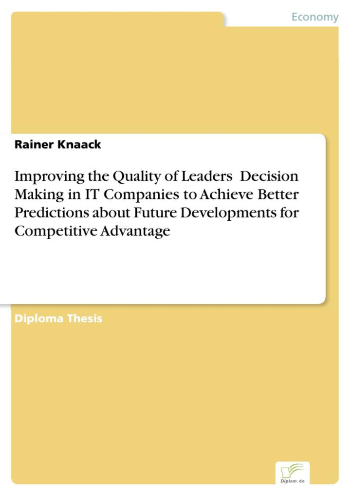 Improving the Quality of Leaders Decision Makin...