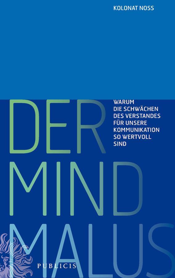 Der Mind Malus als eBook Download von Kolonat Noss - Kolonat Noss