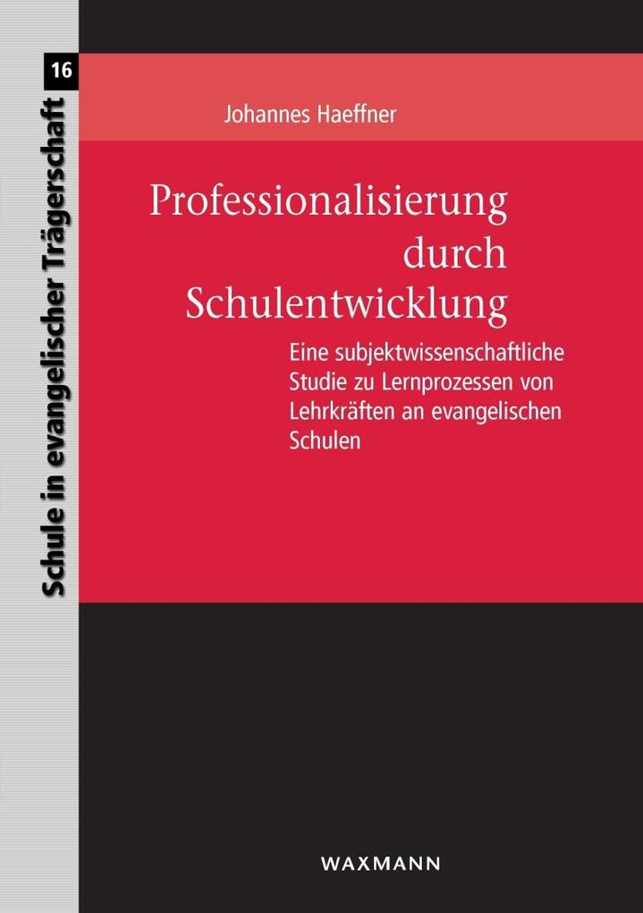 Professionalisierung durch Schulentwicklung als...