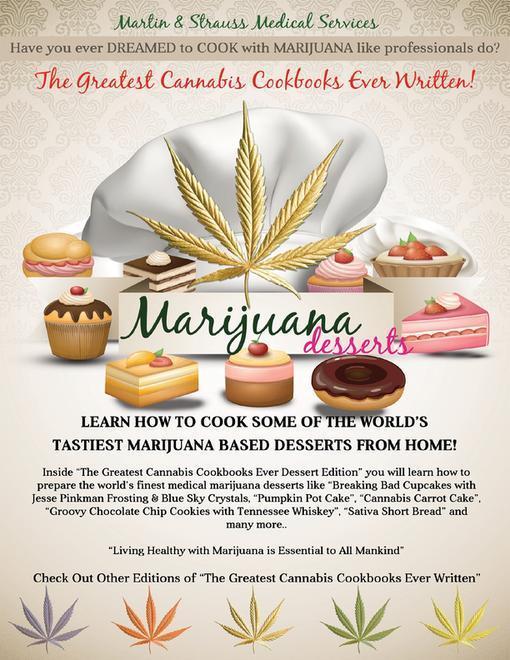 Greatest Cannabis Cookbook Ever Written - Marij...