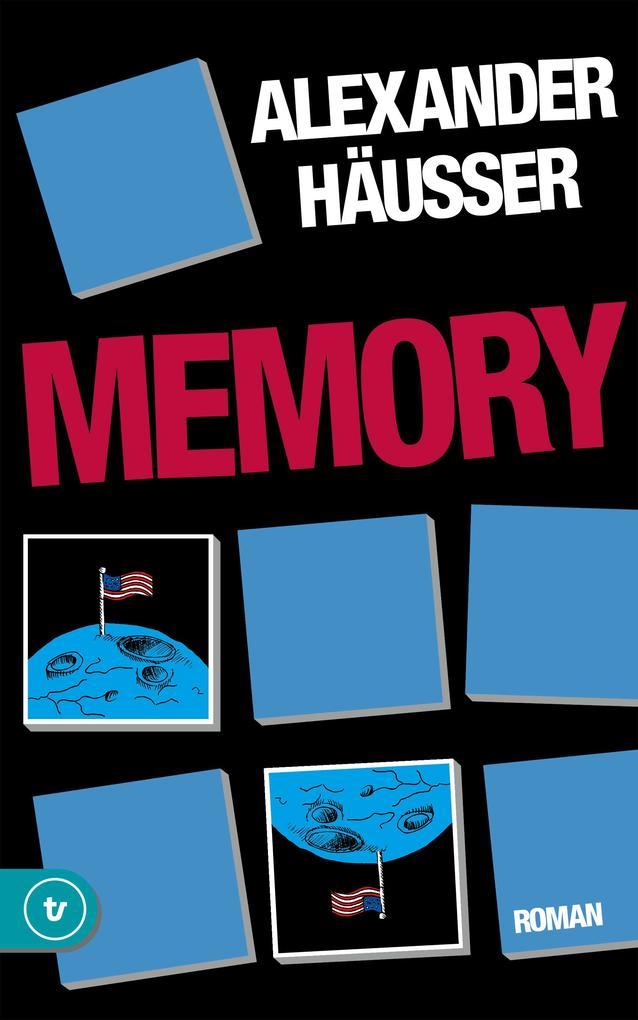 Memory als eBook Download von Alexander Häusser