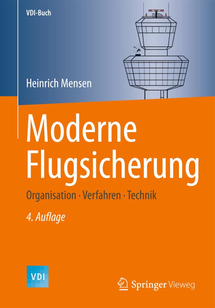 Moderne Flugsicherung als Buch von Heinrich Mensen