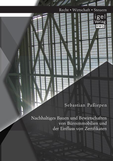 Nachhaltiges Bauen und Bewirtschaften von Büroi...