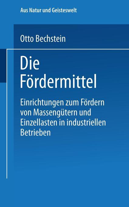 Vorschaubild von Die Fördermittel als Buch von Otto Bechstein
