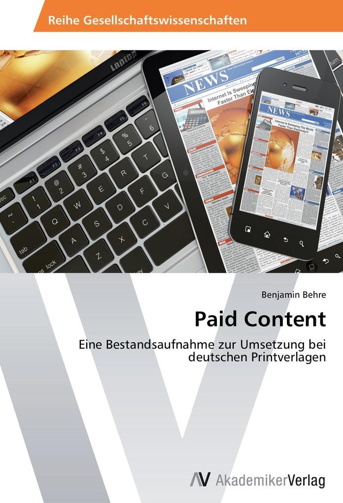 Paid Content als Buch von Benjamin Behre