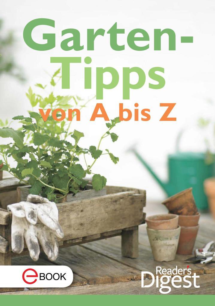 Gartentipps von A-Z als eBook Download von Read...
