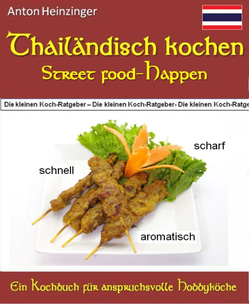 Thailändisch kochen - Street food-Happen - schn...