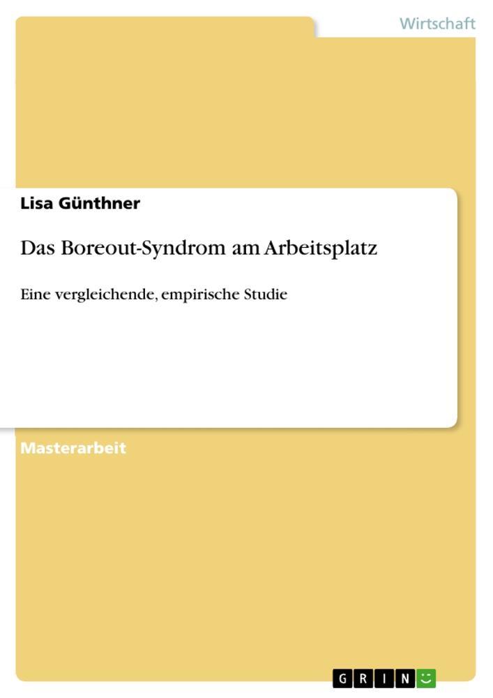 Das Boreout-Syndrom am Arbeitsplatz als Buch vo...