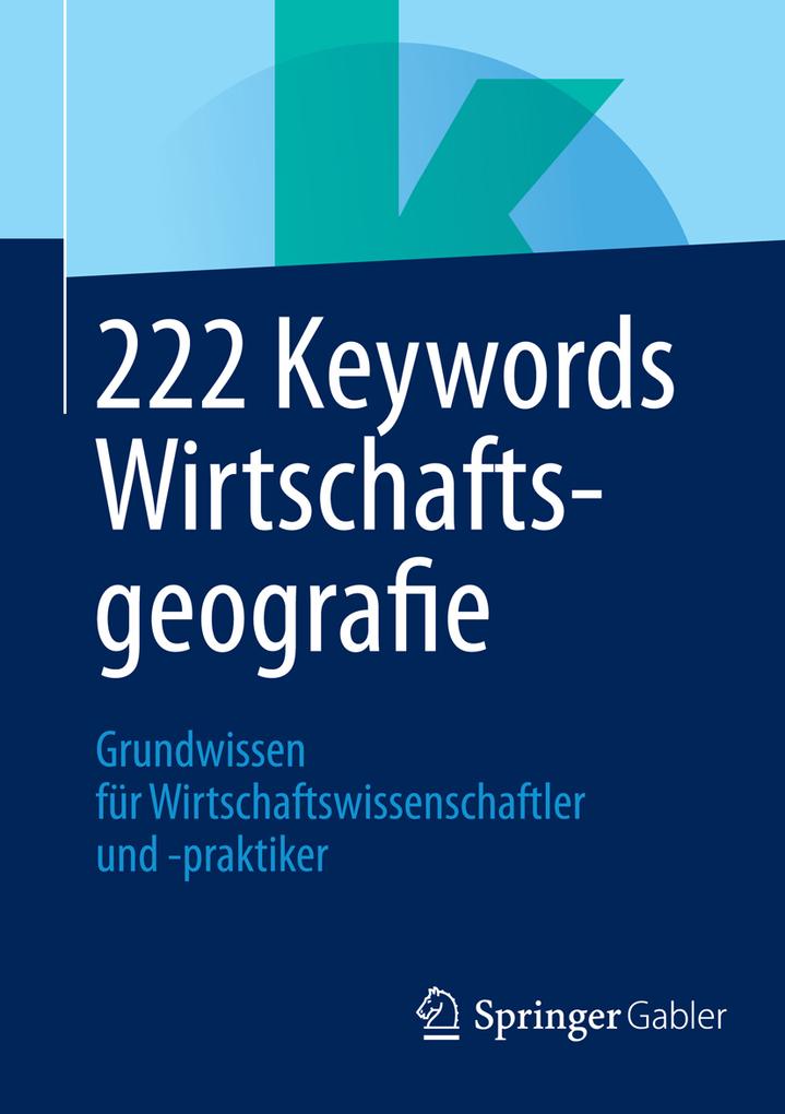 222 Keywords Wirtschaftsgeografie als eBook Dow...