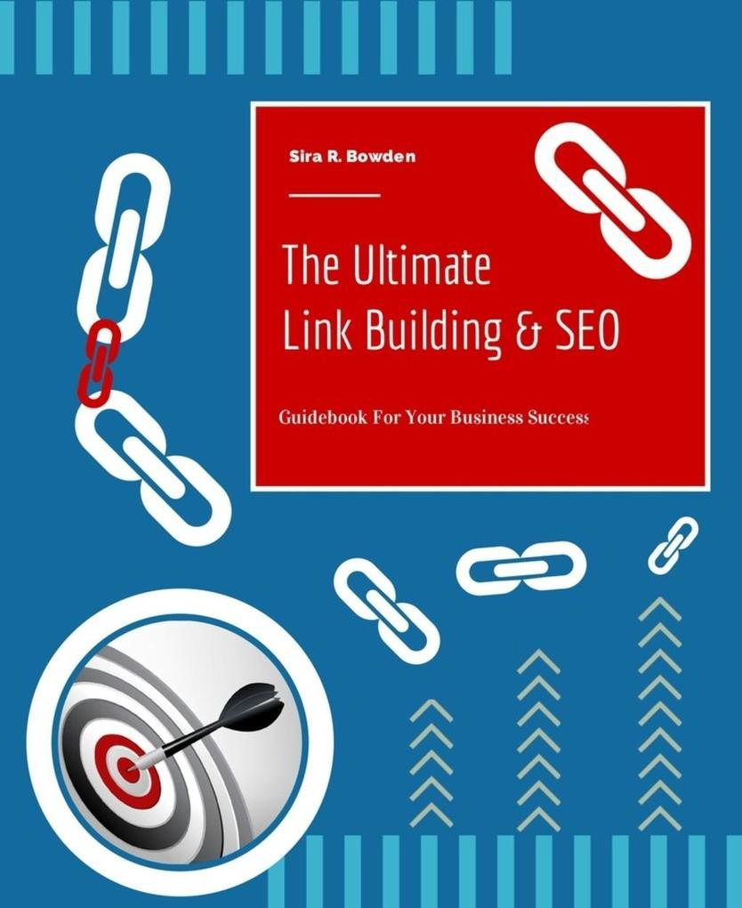 The Ultimate Link Building & SEO als eBook Down...