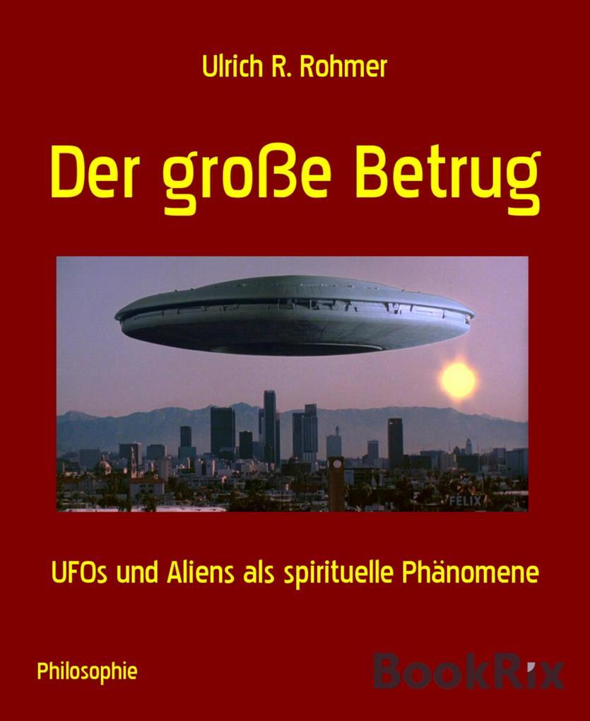 Der große Betrug als eBook Download von Ulrich ...