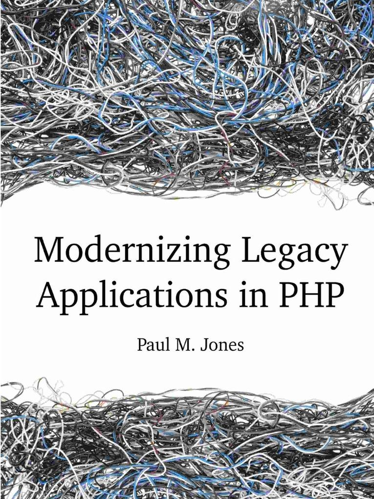 Modernizing Legacy Applications in PHP als Tasc...
