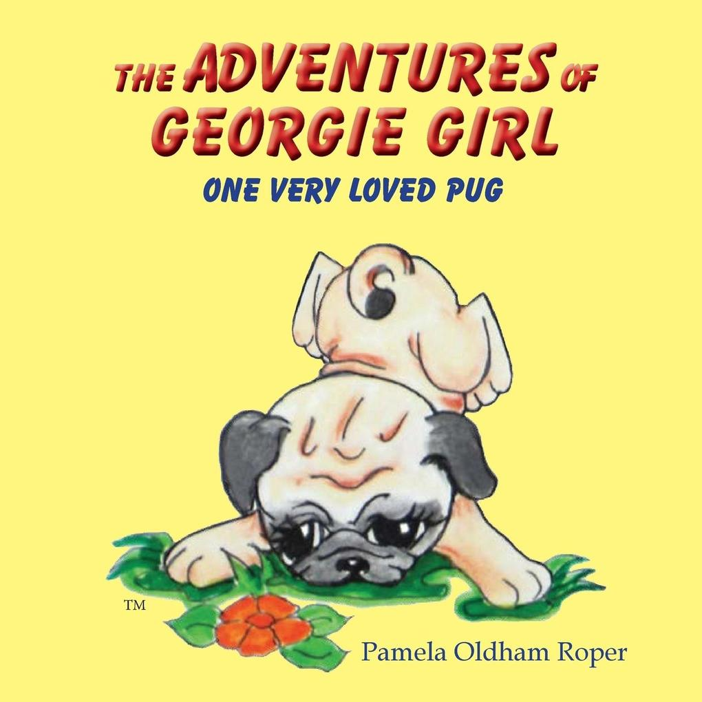 THE ADVENTURES OF GEORGIE GIRL ONE VERY LOVED P...