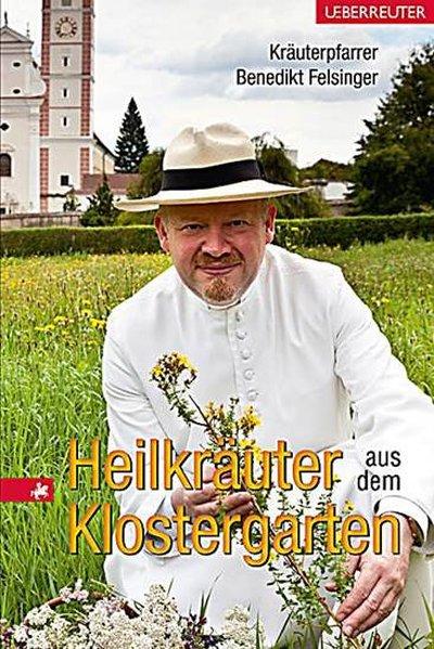 Heilkräuter aus dem Klostergarten als Buch von ...