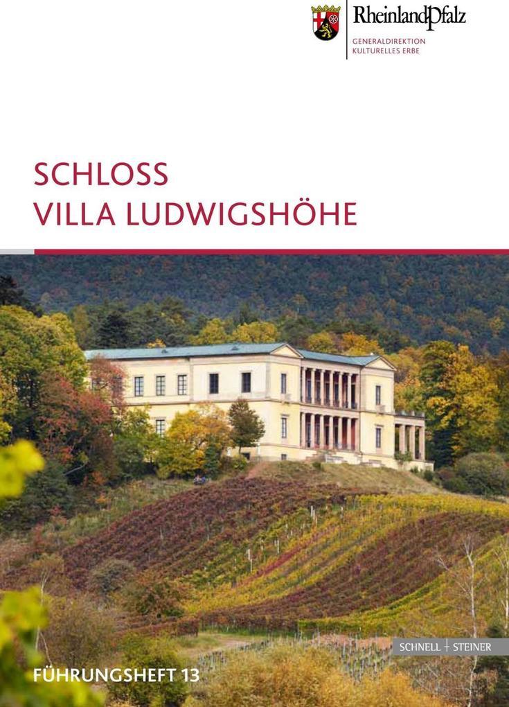 Schloss Villa Ludwigshöhe als Buch von Agnes Al...