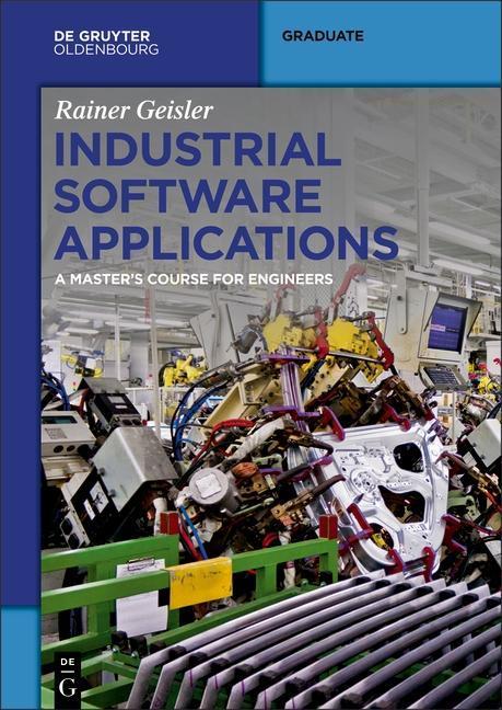 Industrial Software Applications als Buch von R...