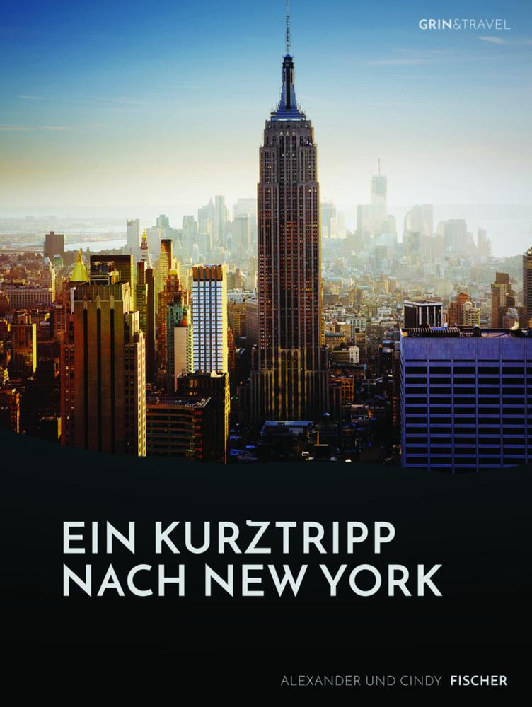 Ein Kurztrip nach New York: die wichtigsten Seh...