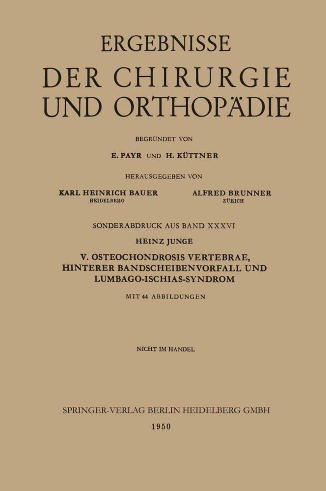 V. Osteochondrosis Vertebrae, Hinterer Bandsche...