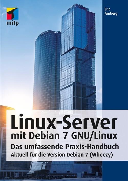 Linux-Server mit Debian 7 GNU/Linux als eBook D...