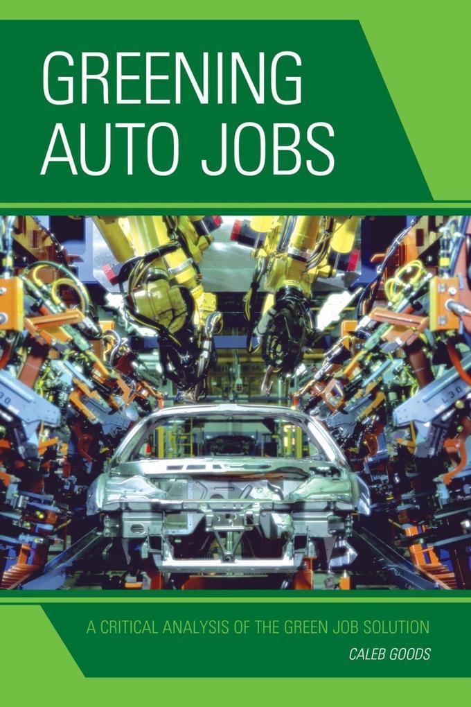 Greening Auto Jobs als eBook Download von Caleb...