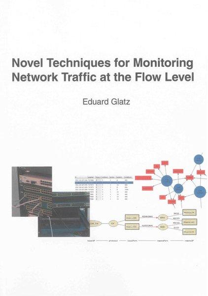 Novel Techniques for Monitoring Network Traffic...