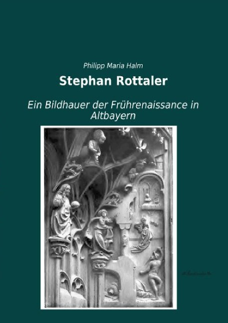 Stephan Rottaler als Buch von Philipp Maria Halm