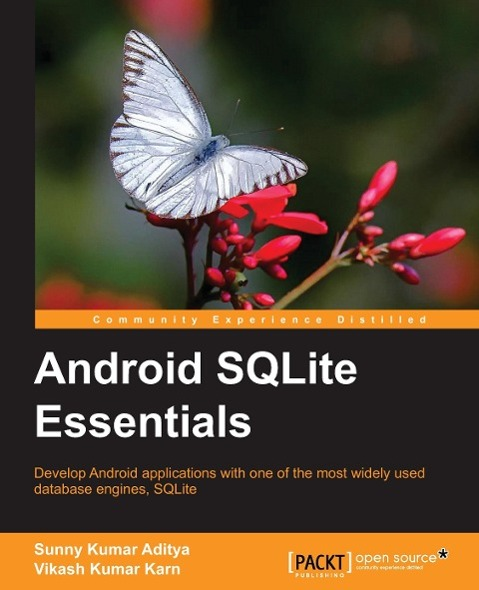 Android SQLite Essentials als Buch von Sunny Ku...