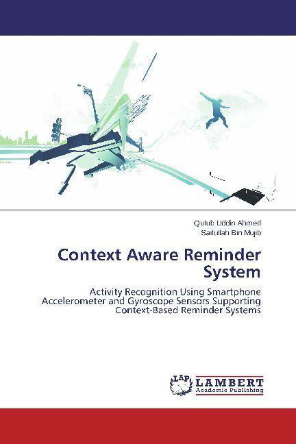 Context Aware Reminder System als Buch von Qutu...