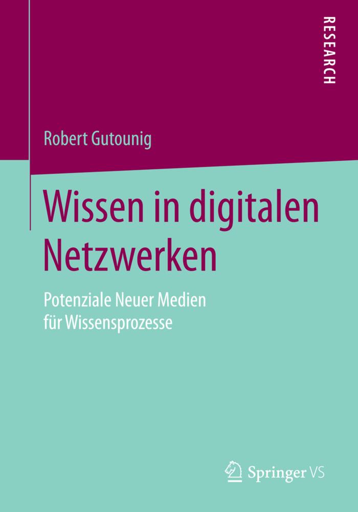 Wissen in digitalen Netzwerken als Buch von Rob...