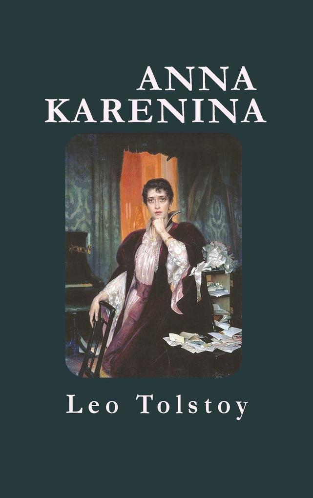 the foreshadowing in the novel anna karenina by leo tolstoy Anna karenina context lev (leo) device foreshadowing anna's focus of anna karenina the status of tolstoy's novel as a realist work full.