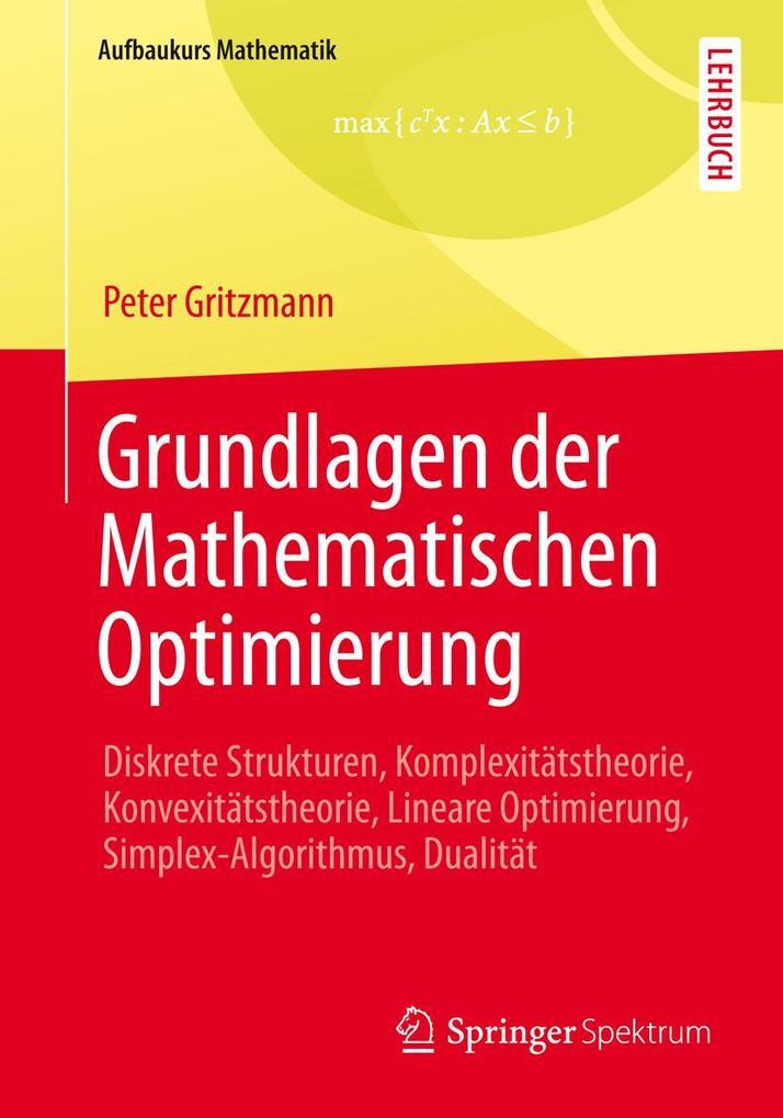 Grundlagen der Mathematischen Optimierung als e...