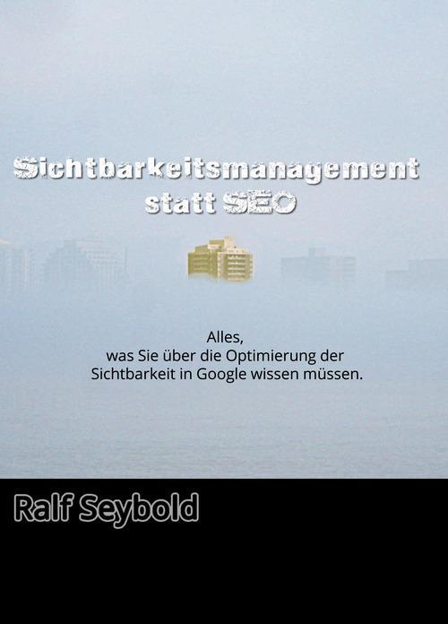 Sichtbar statt SEO als eBook Download von R. Se...