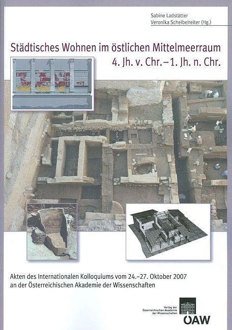 Städtisches Wohnen im östlichen Mittelmeerraum 4. Jh. v. Chr. - 1.Jh. n. Chr. als eBook Download von