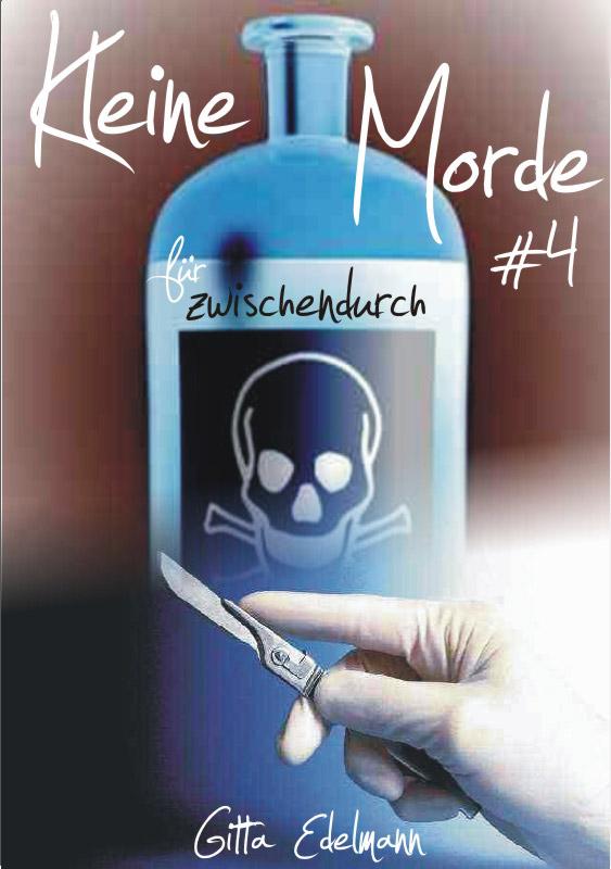 Kleine Morde für Zwischendurch #4 als eBook Download von Gitta Edelmann - Gitta Edelmann