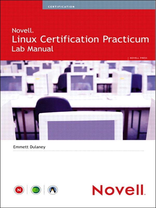 Novell® Linux Certification Practicum Lab ...