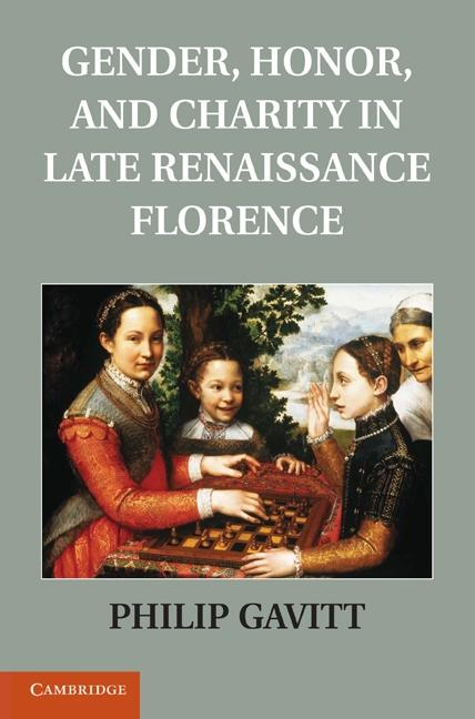 Gender, Honor, and Charity in Late Renaissance ...