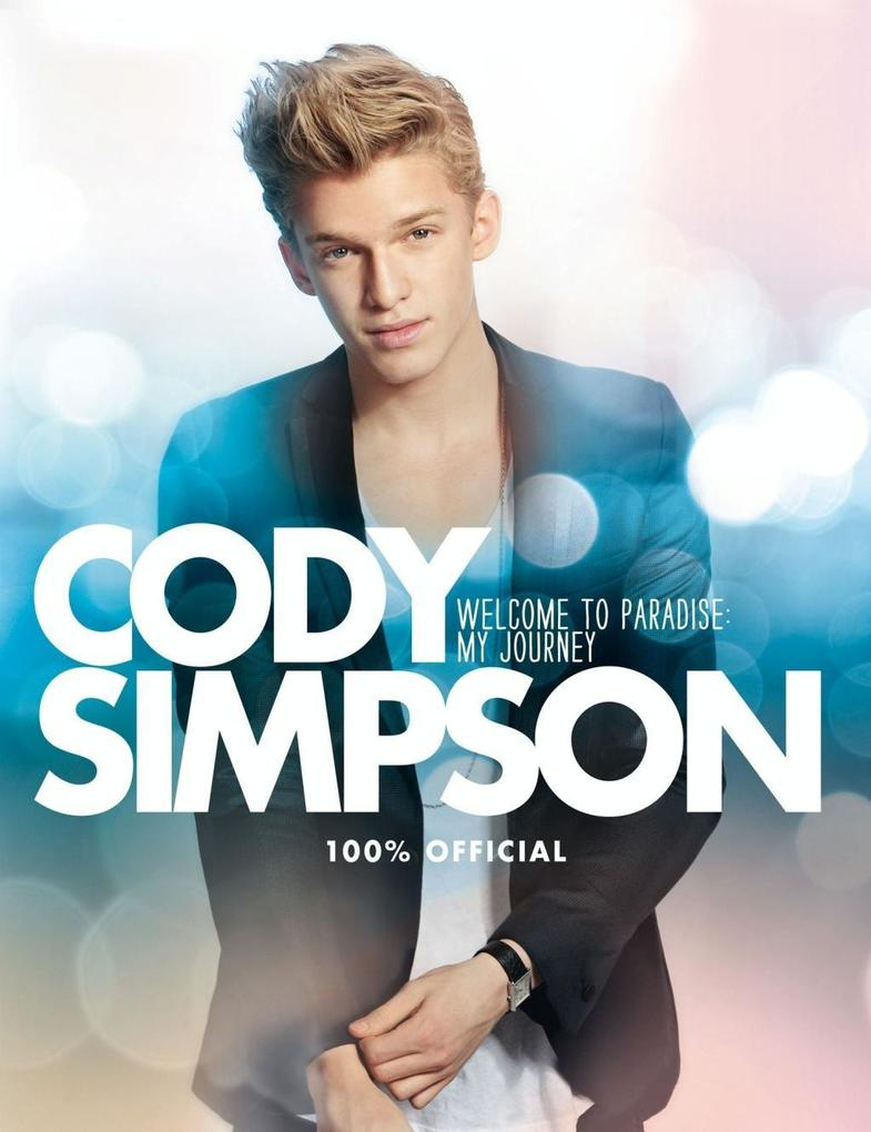 9780007520558 - Cody Simpson: Welcome to Paradise: My Journey als eBook Download von Cody Simpson - Buch