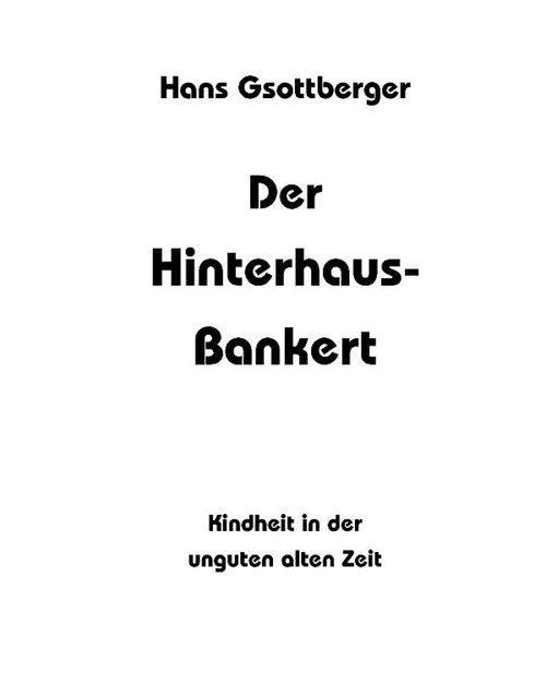 Der Hinterhaus-Bankert als eBook Download von O...