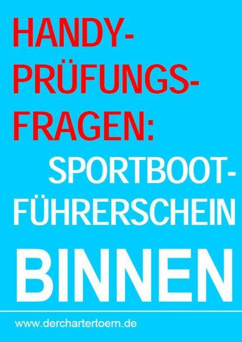 Handy-Prüfungsfragen: Sportbootführerschein Bin...