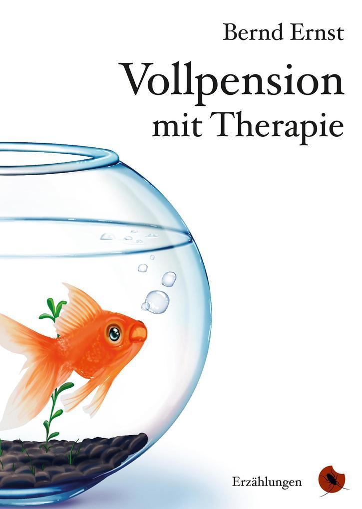 Vorschaubild von Vollpension mit Therapie als eBook Download von Bernd Ernst