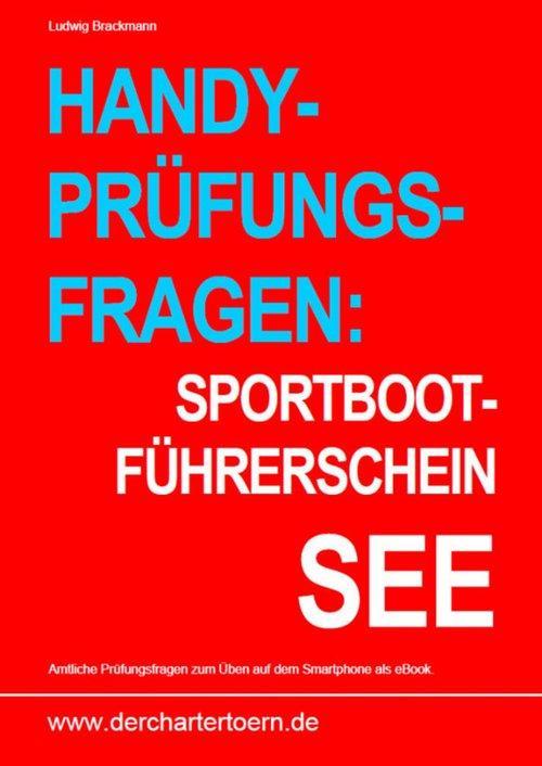 Handy-Prüfungsfragen: Sportbootführerschein See...